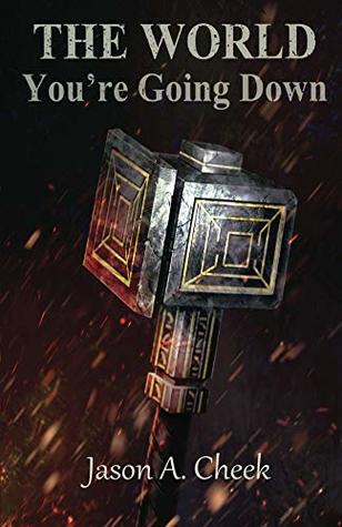 The World, Book 3 - You're Going Down  - Jason Cheek