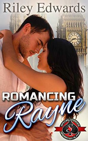 Romancing Rayne (Special Forces: Operation Alpha)