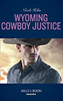 Wyoming Cowboy Justice (Mills & Boon Heroes) (Carsons & Delaneys, Book 1)