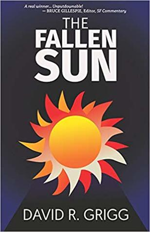 The Fallen Sun by David R.  Grigg