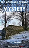 The Mortover Grange Mystery (Black Heath Classic Crime)