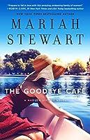 Good Bye Café (The Hudson Sisters Series)