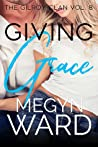 Giving Grace (The Gilroy Clan #8)