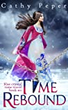 Time Rebound (Blue Crystal, #2)