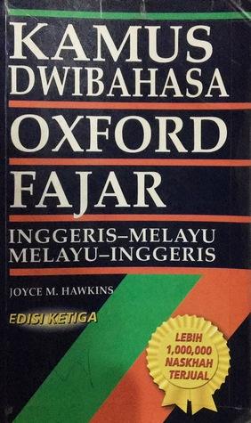 Kamus Dwibahasa Oxford Fajar Inggeris Melayu Melayu Inggeris By Joyce M Hawkins