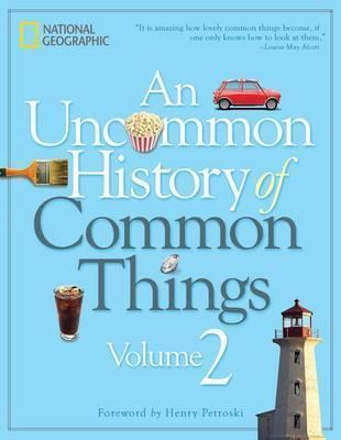 An Uncommon history of common things vol 2
