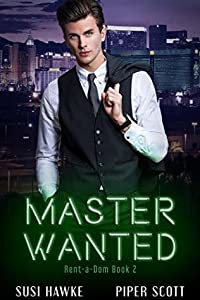 Master Wanted (Rent-a-Dom #2)