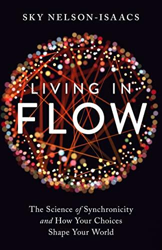 Living in Flow- The Science of