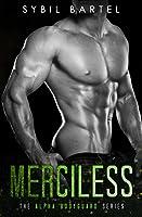 Merciless (Alpha Bodyguard, #2)