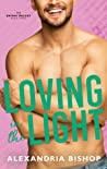 Loving in the Light (Dating #3)