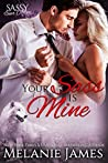 Your Sass is Mine: Sassy Ever After (Black Paw Wolves #5)