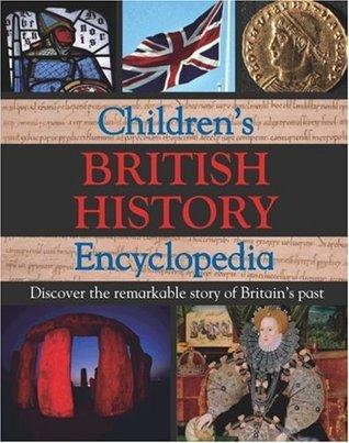 Reference 8+: British History (Childrens Encyclopedia 8+)