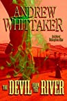 The Devil from the River: Book One of Unforgiven Sins