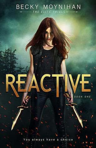 Reactive (The Elite Trials #1)