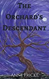 The Orchard's Descendant