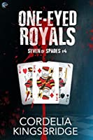 One-Eyed Royals (Seven of Spades, #4)
