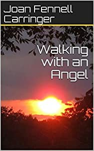 Walking with an Angel