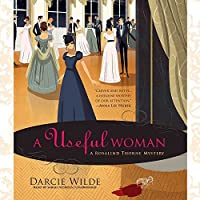 A Useful Woman: A Rosalind Thorne Mystery