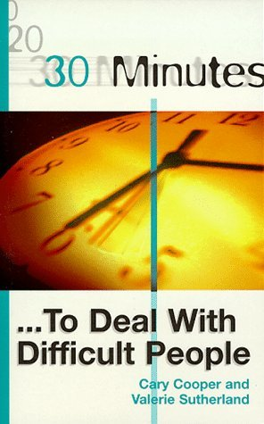 30-Minutes-to-Deal-with-Difficult-People-30-Minutes-