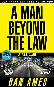 A Man Beyond the Law (Jack Reacher Cases #7)