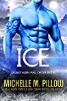 Ice (Galaxy Alien Mail Order Brides, #4)