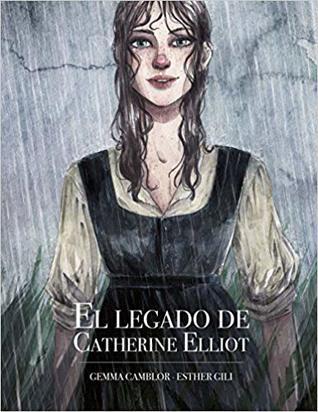 El legado de Catherine Elliot by Esther Gili