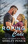 Roping Cade: Burlap and Barbed Wire