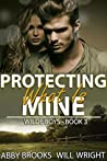 Protecting What Is Mine (Wilde Boys #3)