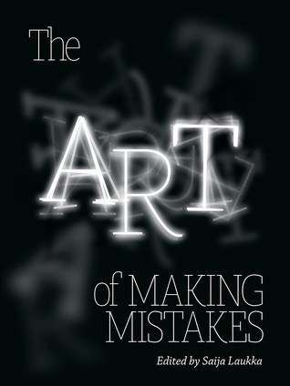 The Art Of Making Mistakes
