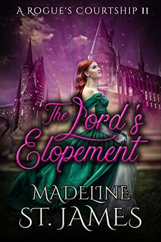The Lord's Elopement: Clean Regency Romance (A Rogue's Courtship Book 2)