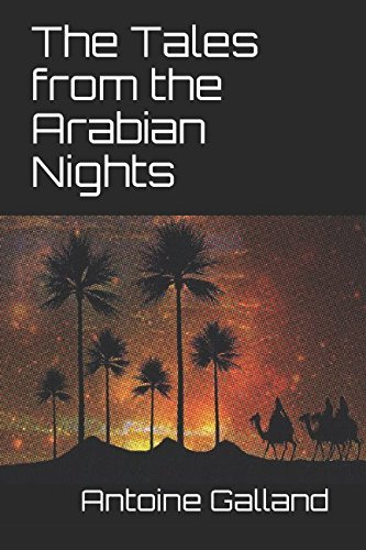 THE TALES FROM THE ARABIAN NIGHTS Antoine Galland