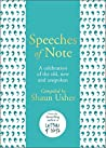 Speeches of Note: A celebration of the old, new and unspoken