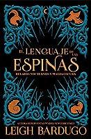 El lenguaje de las espinas (Grisha Verse, #0.5, #2.5, #2.6)