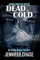 Dead Cold (Emily Stone, #6)