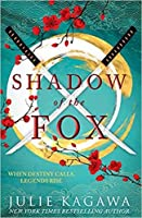 Shadow of the Fox (Shadow of the Fox, #1)