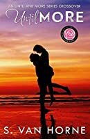 Until More : Happily Ever Alpha World: More Series Novella (Volume 9)