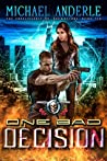 One Bad Decision (The Unbelievable Mr. Brownstone #10)