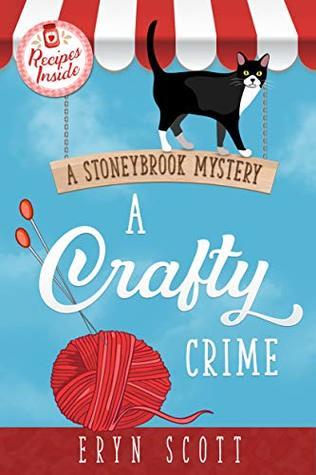A Crafty Crime (A Stoneybrook Mystery, #1)