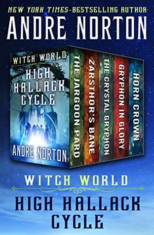 Witch World: High Hallack Cycle: The Jargoon Pard, Zarsthor's Bane, The Crystal Gryphon, Gryphon in Glory, and Horn Crown