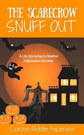 The Scarecrow Snuff Out by Carolyn Ridder Aspenson
