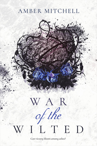 War of the Wilted by Amber Mitchell