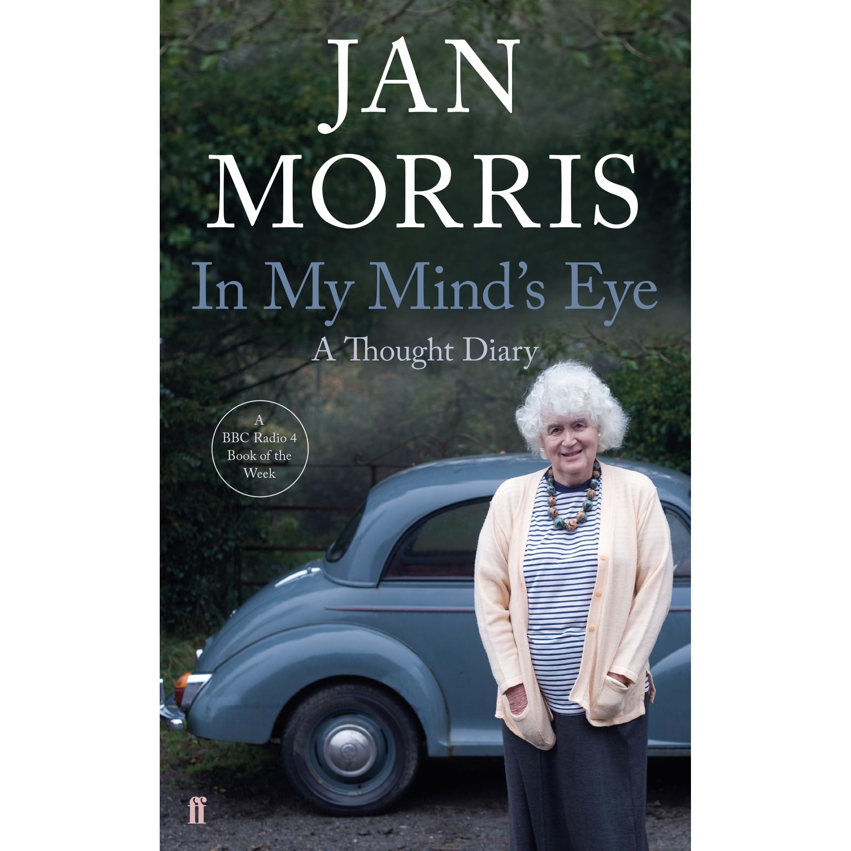 572b40e322b7f In My Mind's Eye: A Thought Diary by Jan Morris