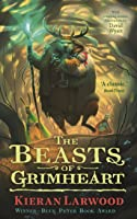 The Beasts of Grimheart (Five Realms #3)