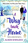 A Way Back Home (Willow Tree Hall)