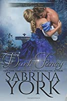 Dark Fancy (Noble Passions # 1)