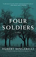 Four Soldiers: A Novel
