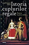 Istoria cuplurilor regale by Jean-François Solnon