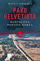 Pako helvetistä – Kohtalona Pohjois-Korea