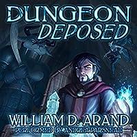 Dungeon Deposed (Dungeon Deposed, #1)