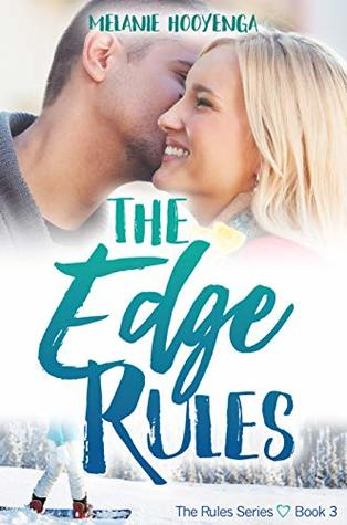 The Edge Rules (The Rules Series Book 3)